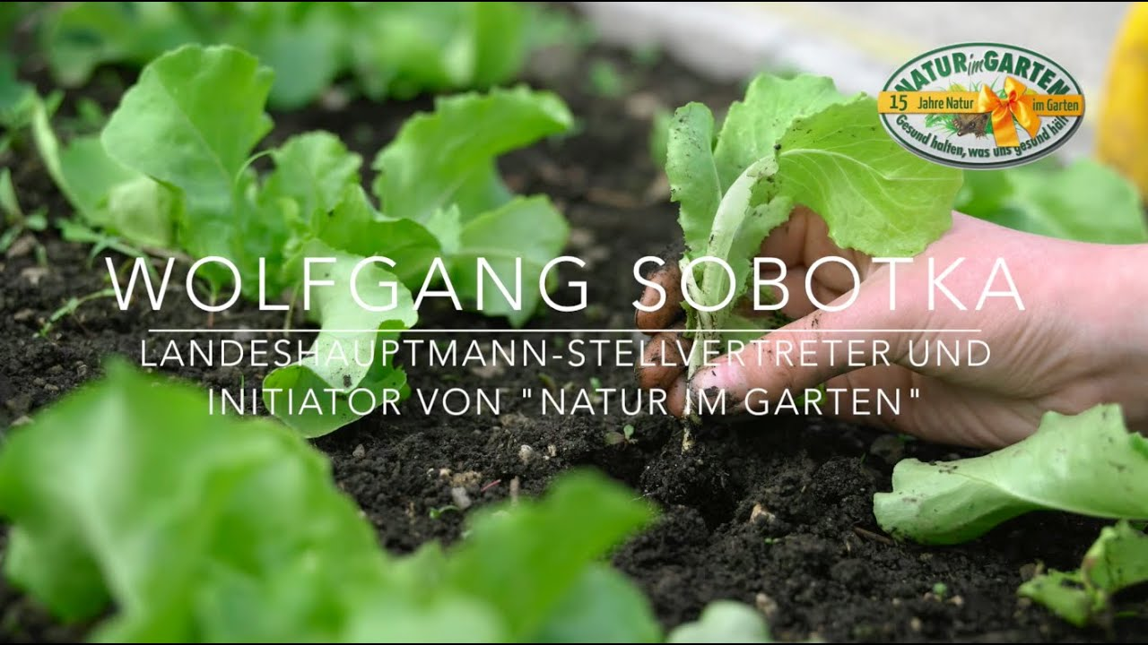 lh stv wolfgang sobotka ber 15 jahre natur im garten youtube. Black Bedroom Furniture Sets. Home Design Ideas