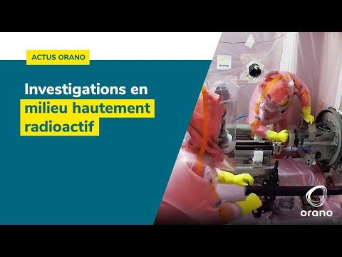 Expertise Orano : investigations en milieu hautement radioactif