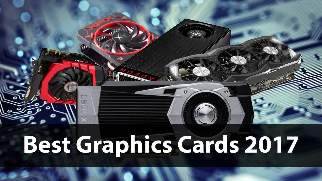 Image result for Best Graphics Cards of 2017