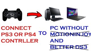 #1 How to connect PS3/PS4 controller to PC without Motioninjoy or Better DS3 - Easiest Way 2017