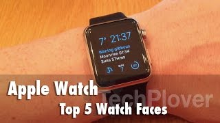 Apple Watch - Top 5 Watch Faces