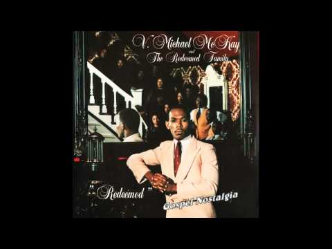 """Bruised But Not Broken"" (1984) V. Michael McKay & The Redeemed Family"