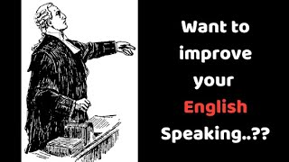 English speaking tips for Lawyers...!!
