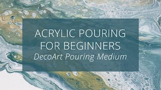 Acrylic Pouring for Beginners : Testing DecoArt Pouring Medium