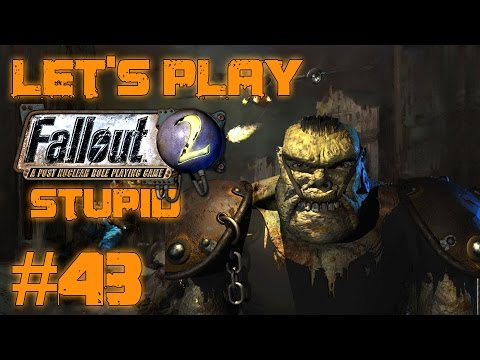 Let's Play Fallout 2 Stupid Character (part 43 - Party Below Decks)