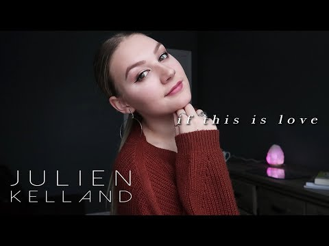 If This Is Love- Ruth B (Cover By Julien Kelland)