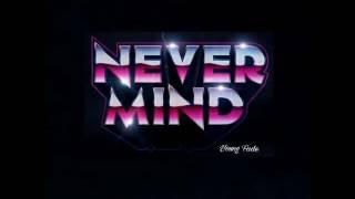 Fadeical-Power - Never Mind (Prod. $elfishbeats)