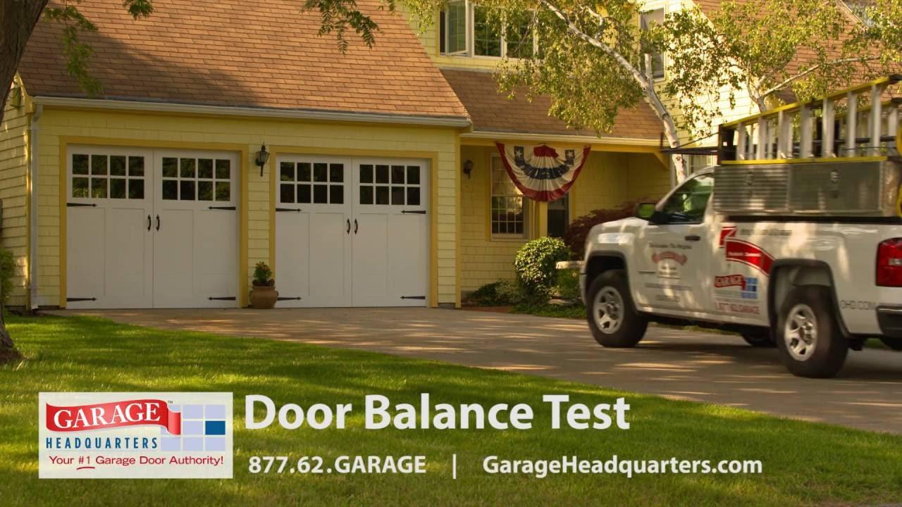 Garage Headquarters Tips Videos Door Balance Test Youtube