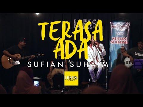 SUFIAN SUHAIMI - TERASA ADA (LIVE @ LOKASI) | MEET & GREET 2017