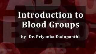 Blood Groups Lecture, BSc Zoology by Dr. Priyanka Dadupanthi.