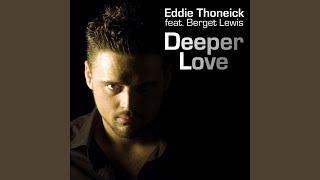 Deeper Love (Eddie Thoneick