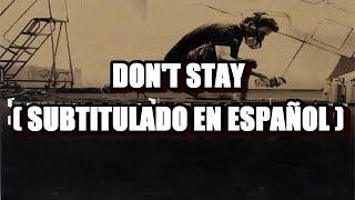 Linkin Park - Don't Stay ( Subtitulado en Español )