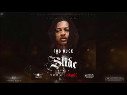 FBG Duck Featuring 21 Savage - Slide (Remix) [Single] [2018]