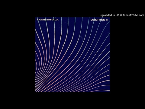 Tame Impala - Confide In Me (Kylie Minogue Cover) (Oddities III) {Demos B-Sides Remixes}