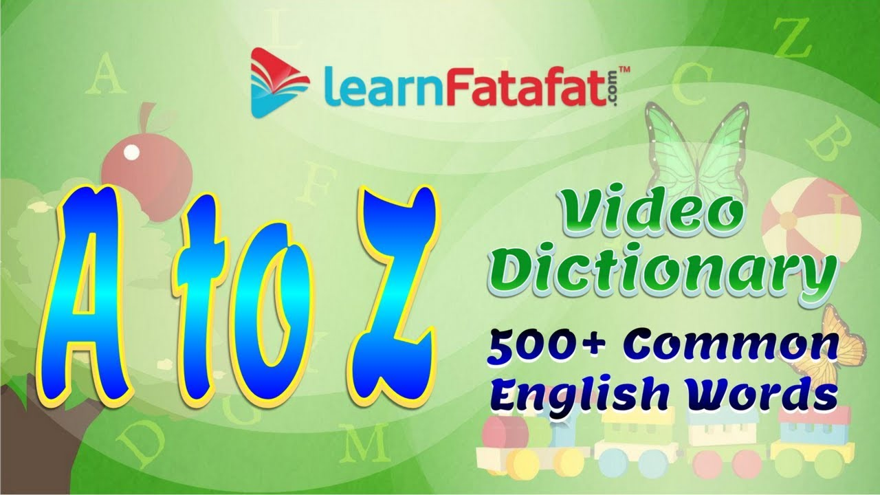 English Vocabulary Words Picture Dictionary for Kids on Alphabet A to Z |  In Hindi
