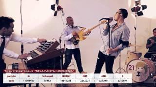 TWENTYFIRST NIGHT - SELAMANYA IINDONESIA  (Official Music Video)