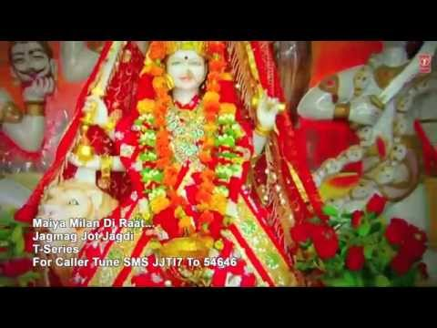 Maiya Milan Di Raat Punjabi Devi Bhajan By Arjun Gopal [Full Video Song] I Jagmag Jyot Jagdi