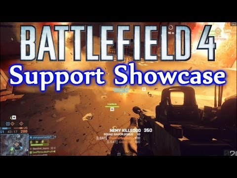 Battlefield 4 Support Showcase: Operation Locker Support Guide (BF4 Support Tips And Tricks)