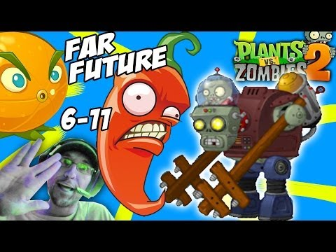 Lets Play Plants vs. Zombies 2: JALAPENO Far Future Days 6 7 8 9 10 11 = CITRON & GARGANTUAR PRIME