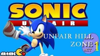 Sonic Unfair - Unfair Hill Zone Act 1