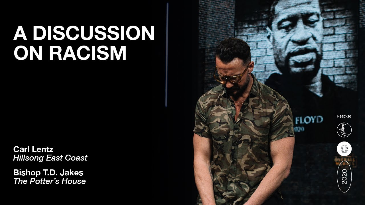 A Discussion on Racism | Carl Lentz & Bishop T.D. Jakes | Hillsong East Coast