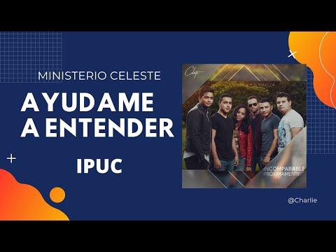 Ayudame a Entender - Celeste IPUC