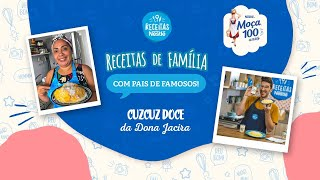 Cuscuz Doce da Dona Jacira (Mainha Vigorosa) - Receitas Nestlé