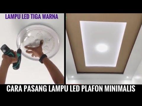 cara-pasang-lampu-led-plafon-minimalis