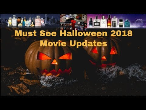 Halloween Movie Pumpkin 2018.Halloween 2018 Movie Updates Must See