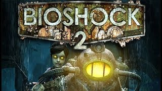 BioShock 2!!! My first Love Of Horror Games!!!