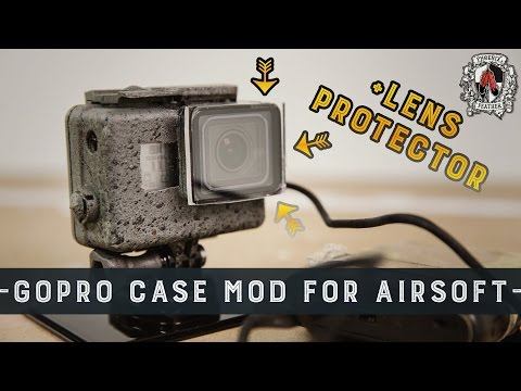 Lens Protector & GoPro Case Modification Tutorial for Airsoft