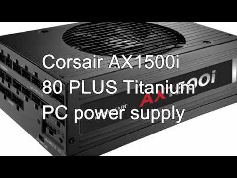 Corsair AX1500i 80 PLUS Titanium PC power supply (News)