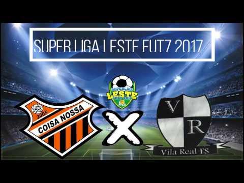 Vila Real x Coisa Nossa - Estreia na Super Liga Leste