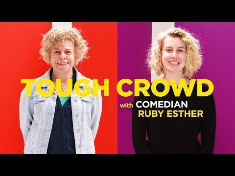 Tough Crowd - Ruby Esther