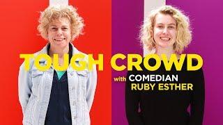 Tough Crowd - Ruby Esther thumbnail