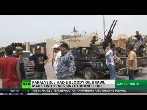Tripoli Torment: Libya crippled by jihad & oil brawl 2 yrs after Gaddafi ouster
