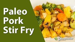 Paleo Pork Stir Fry Recipe