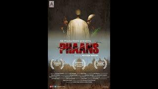 PHAANS | Screened in Various Film Festivals | Official Trailer |