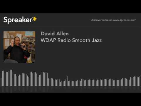 WDAP Radio Smooth Jazz (part 1 of 14)