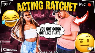 """Acting """"RATCHET"""" To See How My BOYFRIEND Reacts..**HILARIOUS**"""