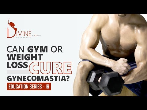 Can Gym Or Weight Loss Cure Gynecomastia