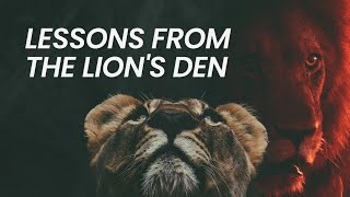 Lessons from the Lion's Den   September 20th, 2020