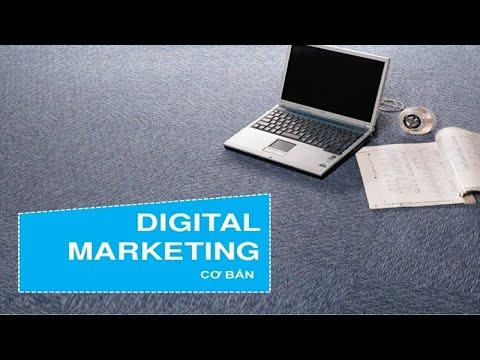 [Bài Giảng] Digital Marketing Căn bản - Hướng Dẫn cho Người Mới Bắt Đầu