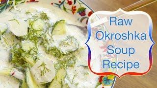 How to make raw vegan okroshka (Russian soup recipe) - [сыроедческая окрошка]