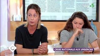 Crise nationale aux urgences - C à Vous - 05/06/2019