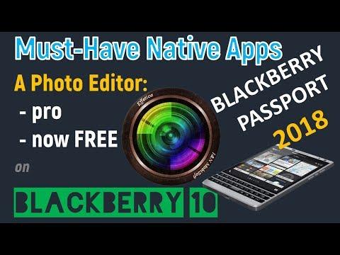 BlackBerry 10 2018   Best photo editing native app - Effetica Pro