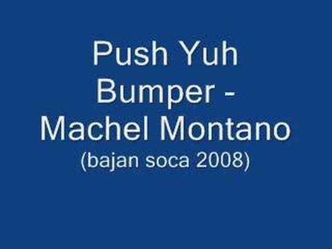 Push Yuh Bumper - Machel Montano (Barbados Soca 2008)
