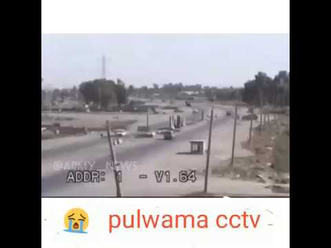 Pulwama me CCTV. Me najer aaya bam bispot 42 javano ki mot