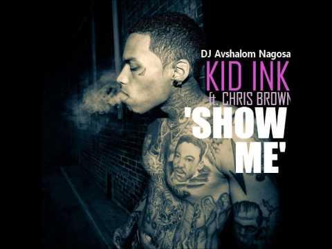 Kid Ink & Chris Brown - Show Me (DJ Avshalom Nagosa) Dancehall 2014