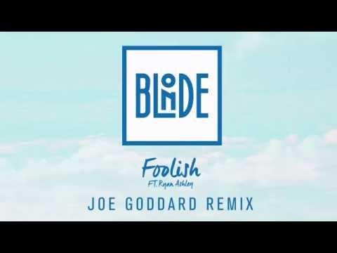 Blonde - Foolish (Feat Ryan Ashley) [Joe Goddard Remix]